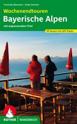 Buchtipp Rother Wanderbuch Wochenendtouren Bayerische Alpen