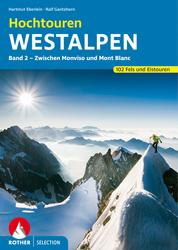 Buchtipp Hochtouren Westalpen Band 2, zwischen Monviso und Mont Blanc