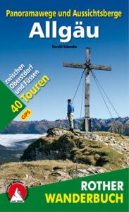 Buchtipp Rother Wanderbuch Panoramawege und Aussichtsberge Allgäu zwischen Oberstdorf und Füssen