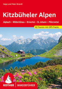 Buchtipp Rother Wanderführer »Kitzbüheler Alpen – Alpbach - Wildschönau - Brixental - St. Johann - Pillerseetal
